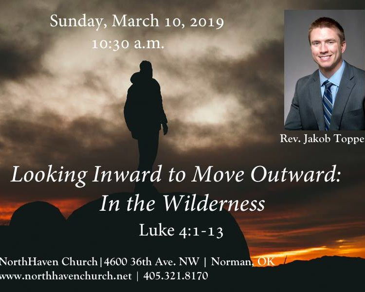 Looking Inward to Move Outward: Into the Wilderness