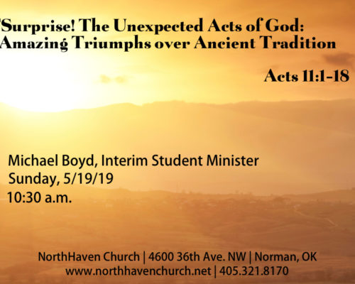 Surprise! The Unexpected Acts of God: Amazing Grace Triumphs Over Ancient Tradition