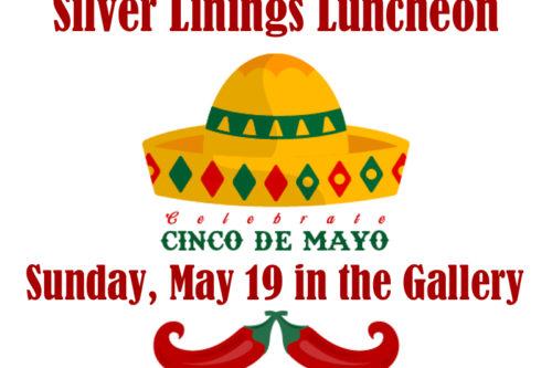 Silver Linings Cinco De Mayo
