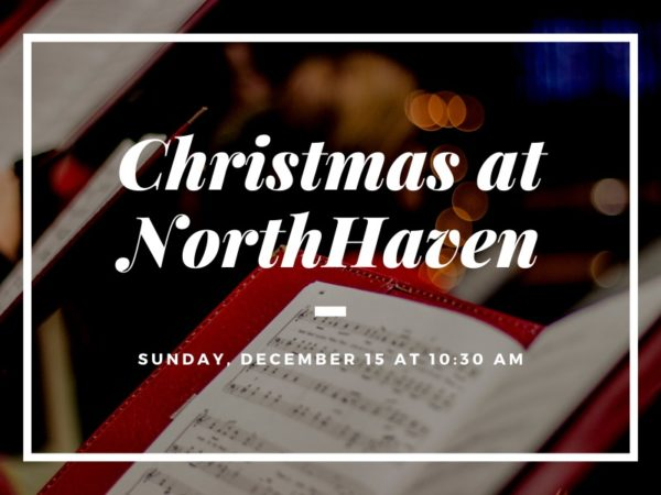Christmas At NorthHaven