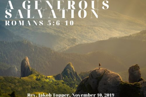 A Generous Salvation