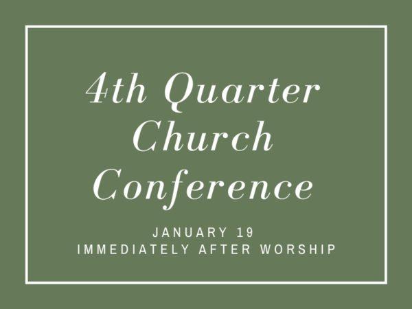 4th Quarter Church Conference