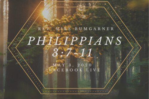Philippians 8:7-11, NorthHaven Church Worship May 3, 2020