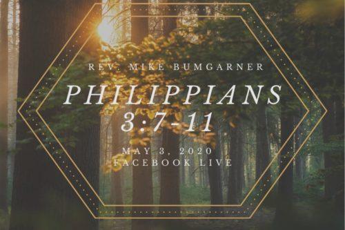 Philippians 8:7-11, NorthHaven Church Worship May 3, 2020