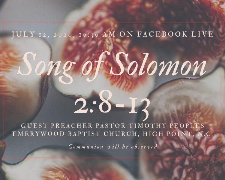 Song of Solomon 2:8-13, NorthHaven Church Worship July 12, 2020