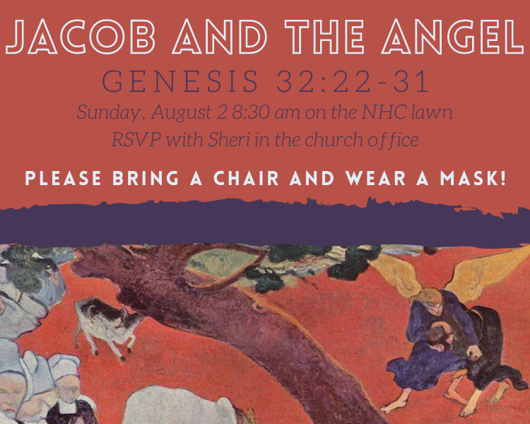 Jacob and the Angel, NorthHaven Church Worship August 2, 2020
