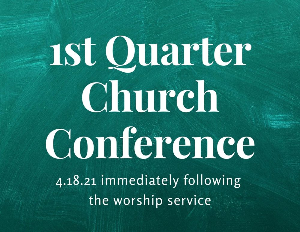 1st Quarter Church Conference
