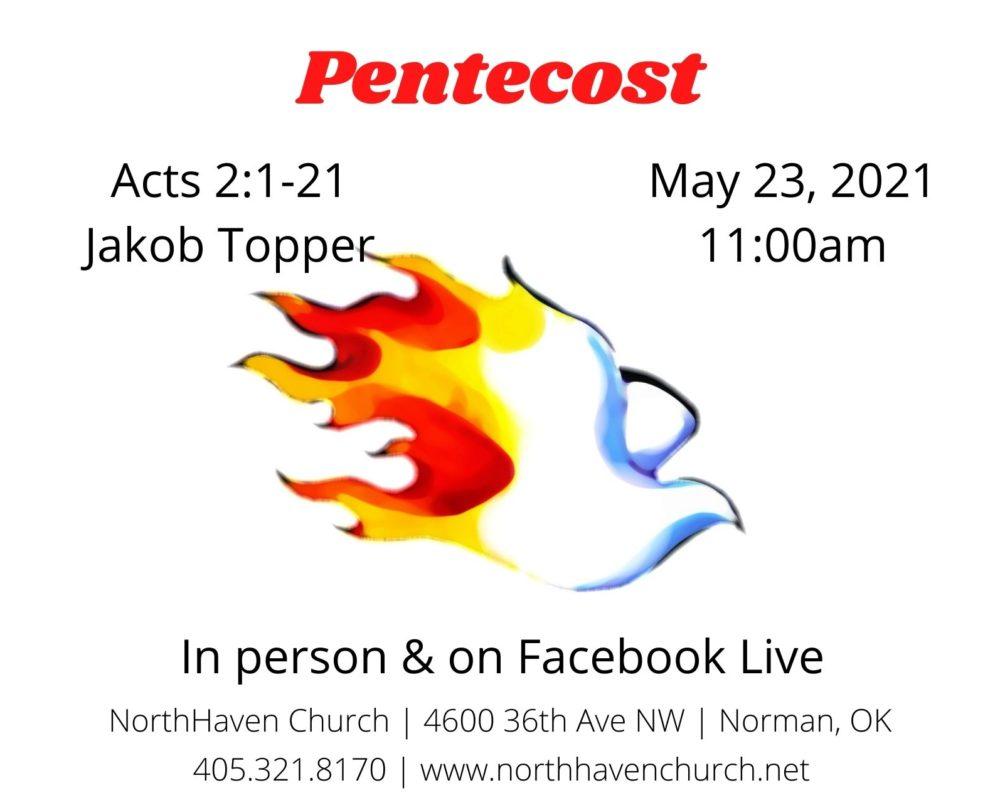 Pentecost, NorthHaven Church Worship May 23, 2020