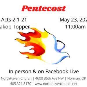 Pentecost, NorthHaven Church Worship May 23, 2021