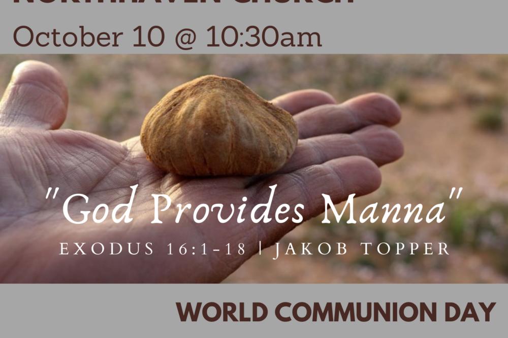 God Provides Mana, NorthHaven Church Worship October 10, 2021