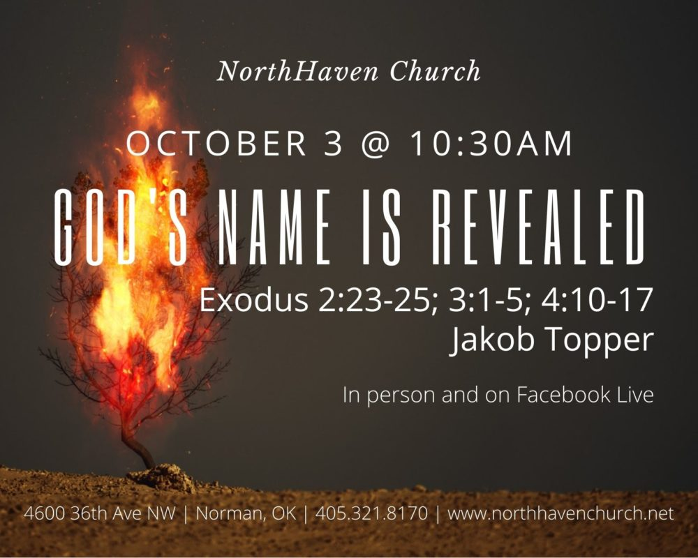 God's Name is Revealed, NorthHaven Church Worship October 3, 2021